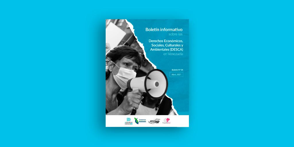 Cuarto boletín diagnóstico de los DESCA en Venezuela