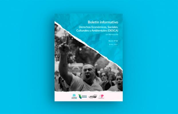 Sexto Boletín diagnóstico de los DESCA en Venezuela