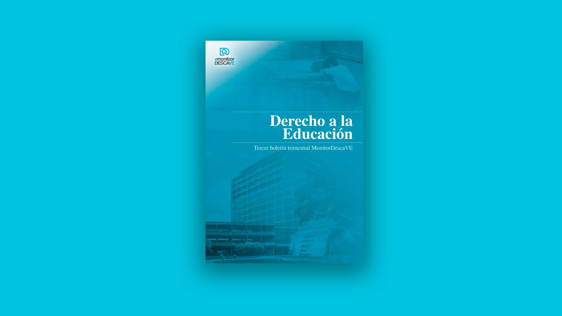 Tercer Boletín Trimestral: Derecho a la educación